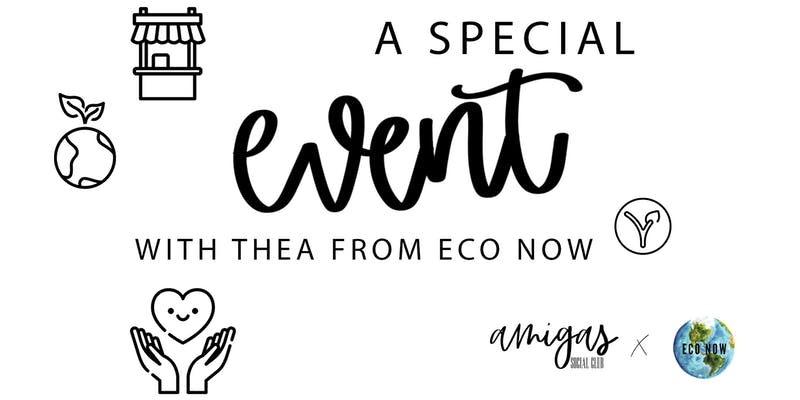 A Special Event with Thea from Eco Now